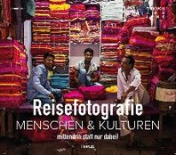 Menschen & Kulturen fotografieren