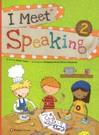 I Meet Speaking. 2