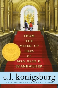From the Mixed-Up Files of Mrs. Basil E. Frankweiler (Reprint)