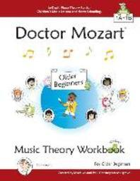 Doctor Mozart Music Theory Workbook for Older Beginners