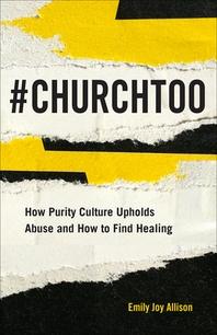 #ChurchToo