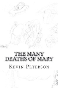 The Many Deaths of Mary