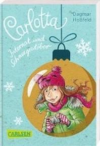 Carlotta: Carlotta - Internat und Schneegestoeber