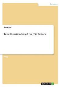 Tesla Valuation based on ESG factors