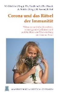 Corona und das Raetsel der Immunitaet
