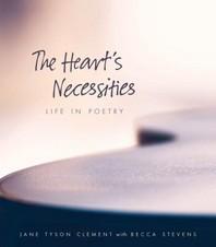 The Heart's Necessities