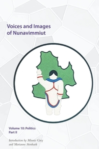 Voices and Images of Nunavimmiut, Volume 10, 10