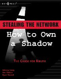 Stealing the Network : How to Own a Shadow
