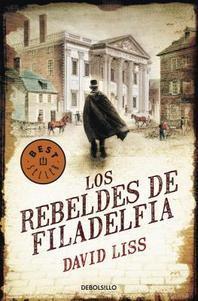 Los Rebeldes de Filadelfia = Philadelphia Rebels
