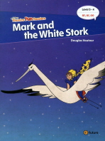 MARK AND THE WHITE STORK