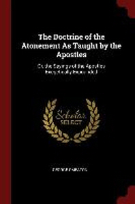 The Doctrine of the Atonement as Taught by the Apostles