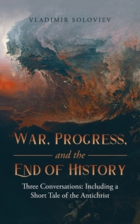 War, Progress, and the End of History