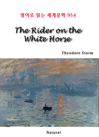 The Rider on the White Horse (영어로 읽는 세계문학 954)