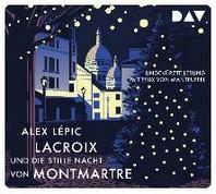 Lacroix und die stille Nacht von Montmartre. Sein dritter Fall
