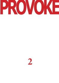Provoke. 2