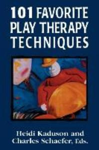 101 Favorite Play Therapy Techniques, Volume 1
