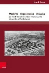 Moderne - Regeneration - Erlosung