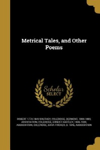 Metrical Tales, and Other Poems