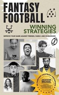 Fantasy Football Winning Strategies