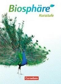 Biosphaere Sekundarstufe II Kursstufe - Schuelerbuch - 2.0 - Baden-Wuerttemberg