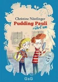 Pudding Pauli ruehrt um