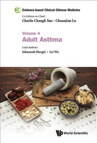 Evidence-Based Clinical Chinese Medicine - Volume 4