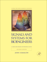 Signals and Systems for Bioengineers (Hardcover)
