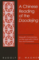 A Chinese Reading of the Daodejing