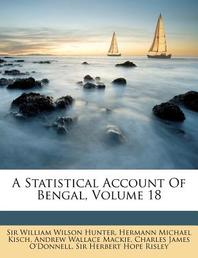 A Statistical Account of Bengal, Volume 18