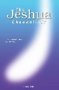 The Jeshua Channelings
