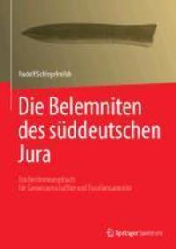 Die Belemniten Des Suddeutschen Jura