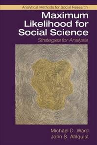 Maximum Likelihood for Social Science