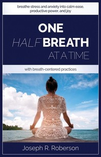 One Half-Breath At A Time