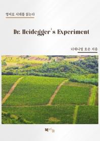 Dr. Heidegger''s Experiment
