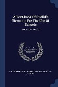 A Text-Book of Euclid's Elements for the Use of Schools