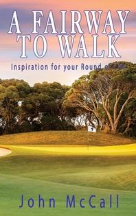 A Fairway to Walk