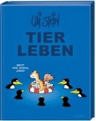 Uli Stein Gesamt: Uli Steins TIERLEBEN