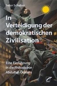 In Verteidigung der demokratischen Zivilisation