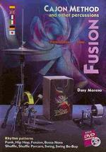 Cajon Method and Other Percussions - Fusion [With DVD]