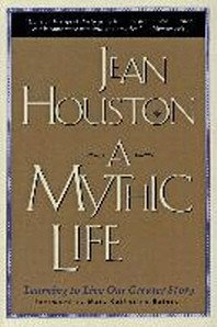 A Mythic Life
