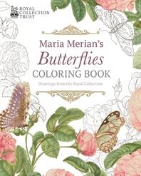 Maria Merian's Butterflies Coloring Book