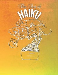 The Art of Haiku
