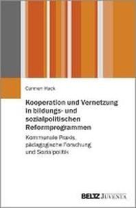 Kooperation und Vernetzung in bildungs- und sozialpolitischen Reformprogrammen