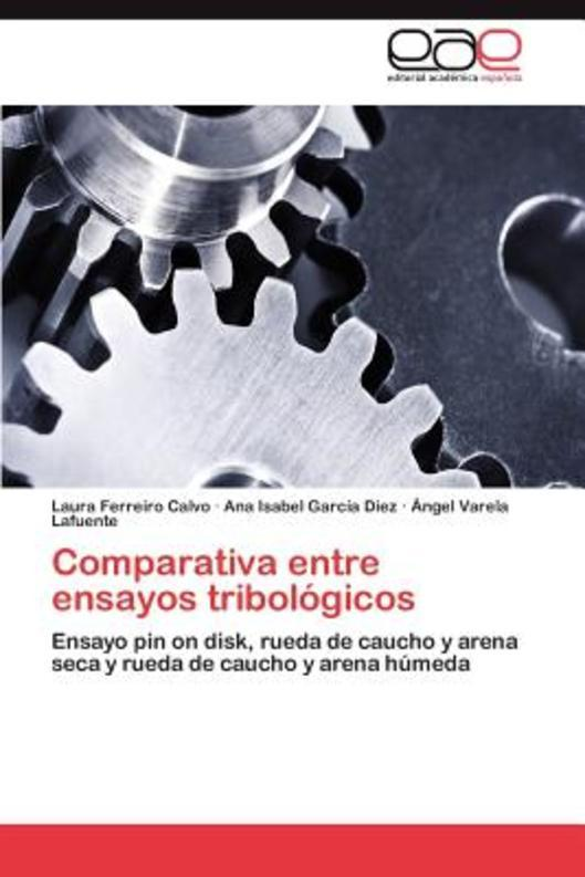 Comparativa Entre Ensayos Tribologicos