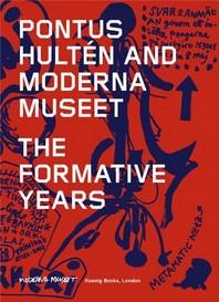 Pontus Hult'n and Moderna Museet