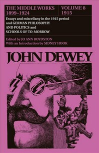 The Middle Works of John Dewey, 1899-1924, Volume 8