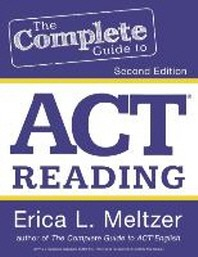 The Complete Guide to ACT Reading