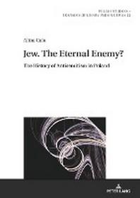Jew. the Eternal Enemy?