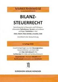 BILANZSTEUERRECHT Duerckheim-Markierhinweise/Fussgaengerpunkte fuer das Steuerberaterexamen Nr. 1828 (2018 191./ 164.EL): Duerckheim'sche Markierhinweise