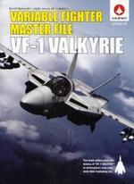 ヴァリアブルファイタ―.マスタ―ファイルVF-1バルキリ― U.N.SPACY 成層圈の翼